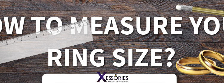 how to measure ring size - xessories blog - header